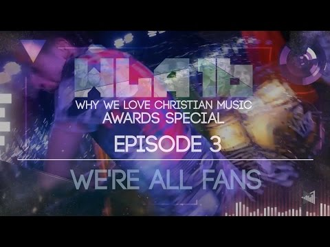 Why We Love Christian Music Part 3: We're All Fans (Christian Music Documentary)