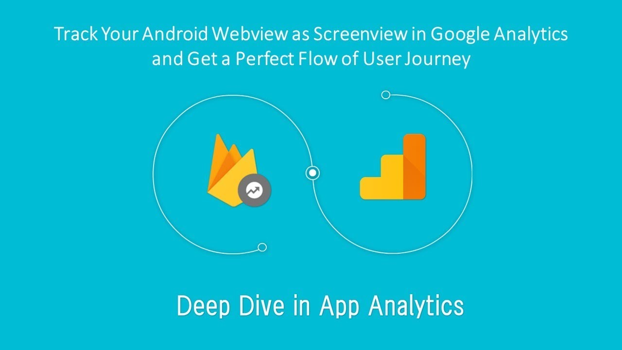 Track Your Android Webview as Screenview in Google Analytics