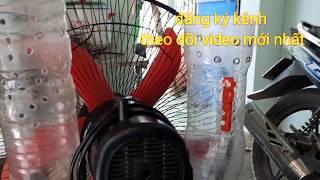 Cách làm quạt lạnh từ chai nhựa dễ làm mát như điều hòa 0 tốn một đồng/phuong olwen vlogs