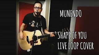 Shape Of You (Ed Sheeran Loop live cover)