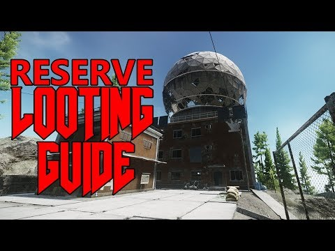 Reserve Looting Guide - Escape from Tarkov