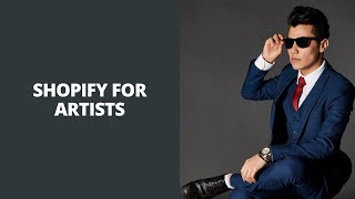 Shopify For Artists? Shopify Artists