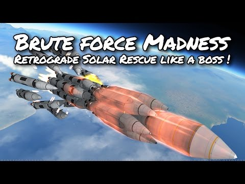 KSP Brute Force Solar Retrograde Rescue Mission (Tutorial:51) Kerbal Space Program 1.2 - Stock Parts