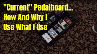 (Live) Pedalboard Rundown 3-21-2020
