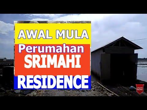 Video Progress Pembangunan Perumahan SRIMAHI RESIDENCE Tahap Awal 2018