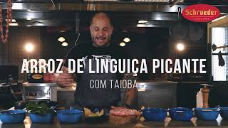 RECEITA: Arroz de Linguiça Picante