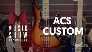 ACS CUSTOM BASS | Cobertura da feira Music Show (Luthieria)