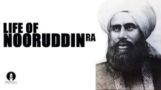 Hazrat Al Hajj Hafiz Nooruddin: Biography of the first Ahmadiyya Caliph
