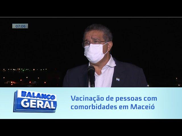 Vacinção: Pessoas com comorbidades com mais de 45 anos podem se vacinar em Maceió