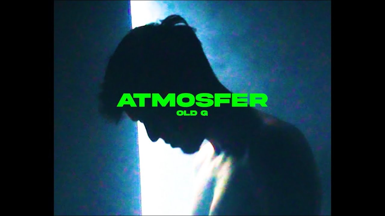 Old G - Atmosfer (Official Video)