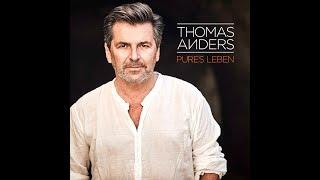 Thomas Anders  - Traume  (Album -  Pures Leben 2017 )