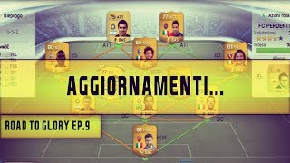 Fifa 14 Ultimate Team - ROAD TO GLORY #9 - Aggiornamenti...