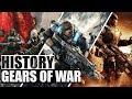 History of Gears of War (2006 - 2016)