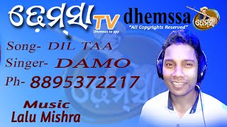 DIL TAA  dhemssa tv app