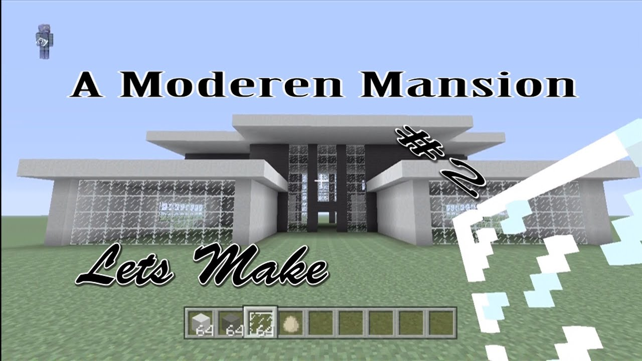 Minecraft Lets Build a Modern House Part 1 of 3 House 2