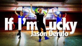 If I'm Lucky - Jason Derulo | Dance | Chakaboom Fitness | Choreography l coreografia not Zumba