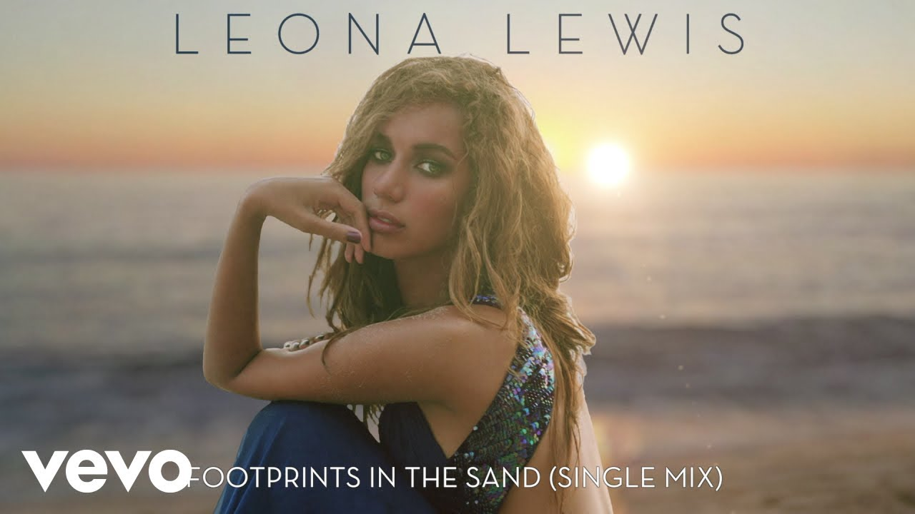 DOWNLOAD Leona Lewis – Footprints in the Sand (Single Mix – Official Audio) Mp3 song