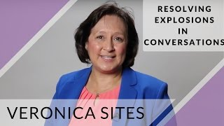 Resolving Explosions in Conversations | Veronica Sites