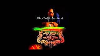 "Don Omar Da Hitman ""Ella y Yo (Ft. Aventura)"""