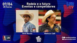 Programa LNR TV 07/04/2021 - Rodeio e o futuro - Eventos e competidores
