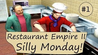 Restaurant Empire 2: Tutorial of Champions -  Silly Monday! (Part 1)