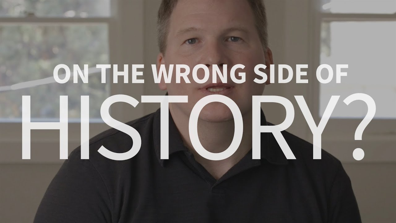 Are Christians on the wrong side of history?