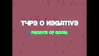 Type O Negative - Profits of Doom