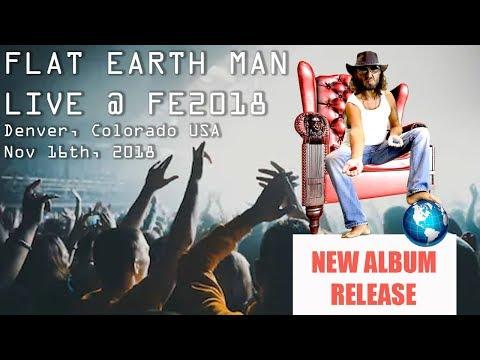 Flat Earth Man LIVE Music Concert | FE2018 Denver, Colorado, USA