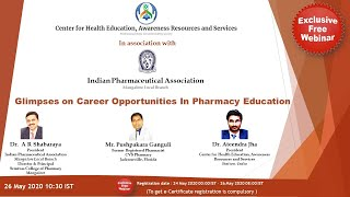 Glimpses on Career Opportunities In Pharmacy Education ( Recording of live Telecast @26 May )