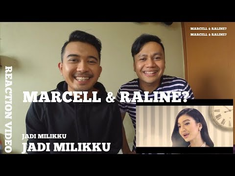 Marcell & Raline - Jadi Milikku  [REACTION]