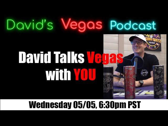 David And You Talk Vegas - David Vegas Podcast