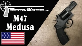 Phillips & Rodgers M47 Medusa: Multicaliber Revolver for a Nonexistent Apocalypse