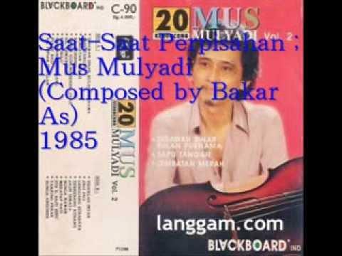 Free Download Saat-saat Perpisahan / Mus Mulyadi Mp3 dan Mp4