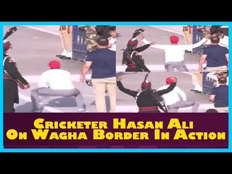 Cricketer Hasan Ali On Wagha Border In Action