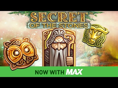 Secret of the Stones™ Now with MAX Slot by NetEnt