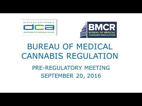 Bureau Of Medical Cannabis Regulation  Meeting -- September 20,  2016