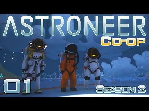 Astroneer Co-op Gameplay | Episode 1: Brand New Base [Let's Play Astroneer Coop Season 2]