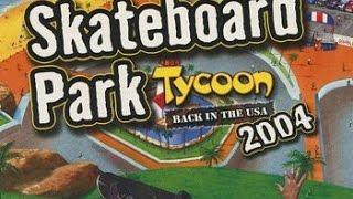 Skateboard Park Tycoon 2004 - Pow3rh0use Review