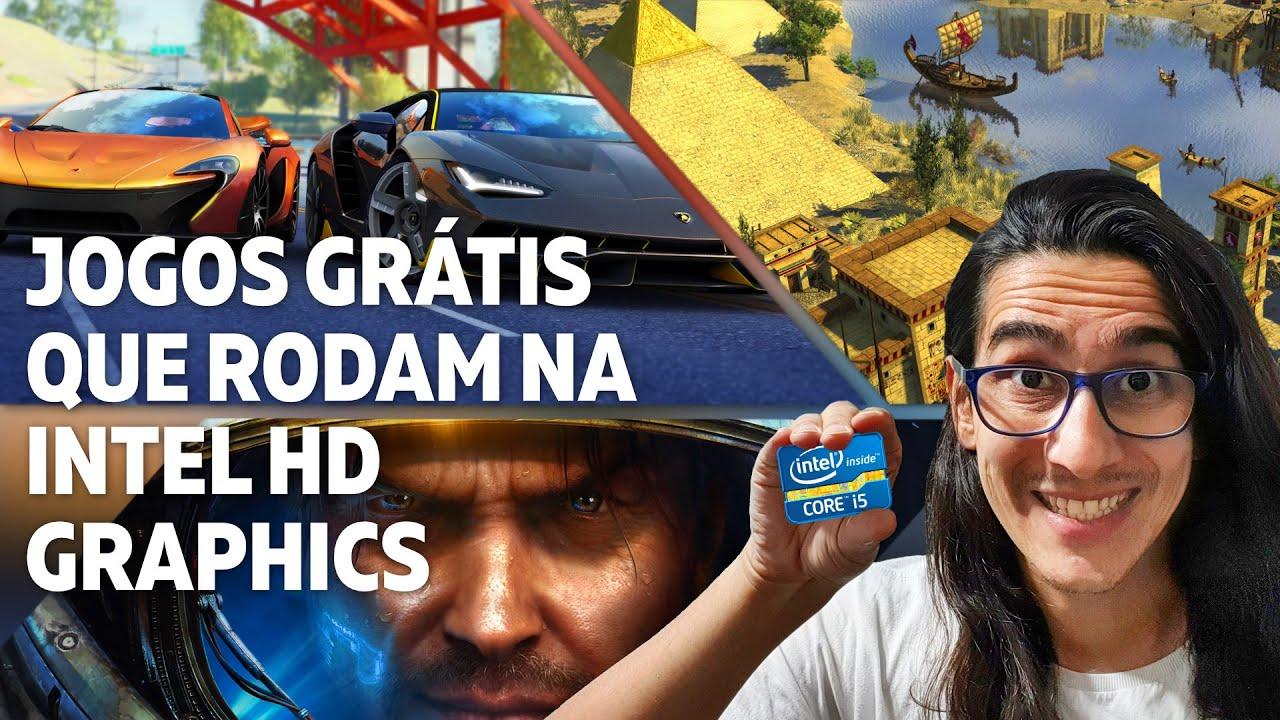 JOGOS GRÁTIS QUE RODAM NA INTEL HD GRAPHICS