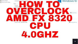 HOW TO OVERCLOCK AMD FX 8320 ON Gigabyte 78LMT-USB3 Motherboard!!!
