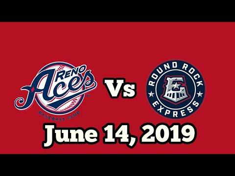 6/14/19 Reno Aces vs Round Rock Express
