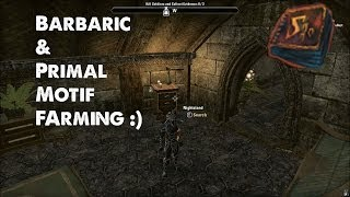 Best Place For Barbaric And Primal Motif Farming - Elder Scrolls Online (Tips)