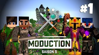 MODUCTION S5#1 : UNE AVENTURE INCROYABLE COMMENCE !