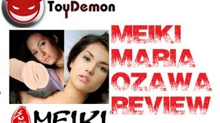 MEIKI MARIA OZAWA REVIEW