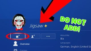 Do NOT Add JIGSAW Account as a Friend on PS4!