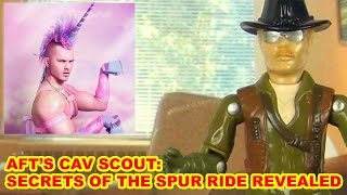 Cav Scout: Secrets Of The Spur Ride Revealed - Action Figure Therapy