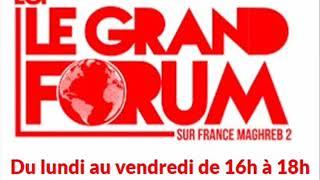 France Maghreb 2 - Le Grand Forum le 22/03/19 : Gilets Jaunes acte 18, C.Castaner gère ?