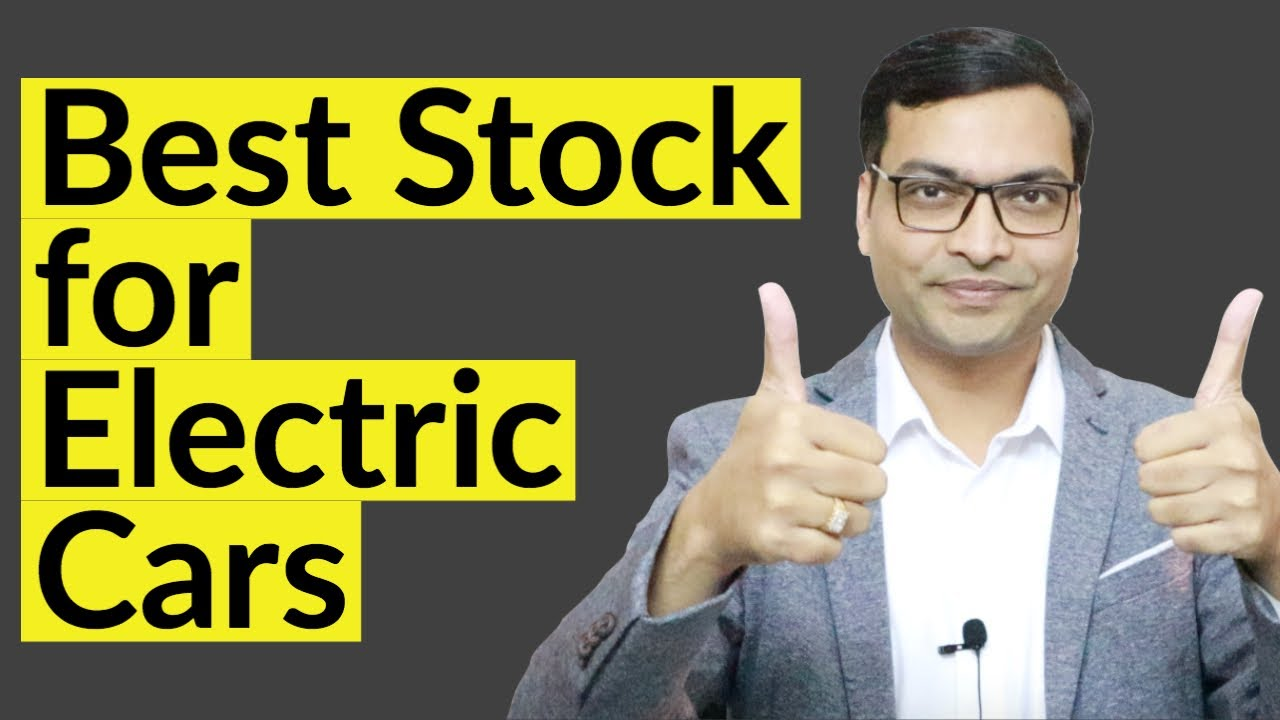 Best Stock for Electric Cars