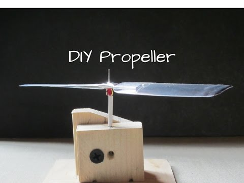 A simple way of making DIY propeller