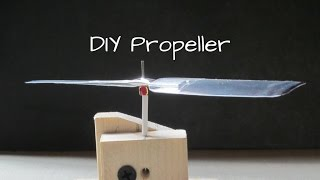 A simple way of making DIY propeller